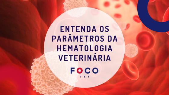 Hematologia Veterinária