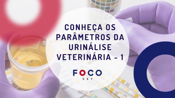 Parâmetros da Urinálise Veterinária