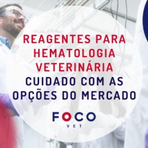 Reagentes para hematologia veterinária